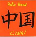 CARLO ACTIS DATO Actis Band : CINA! album cover