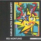 CARLO ACTIS DATO Fes Montuno album cover