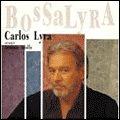 CARLOS LYRA Bossa Lyra album cover