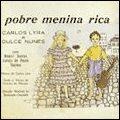 CARLOS LYRA Carlos Lyra e Vinícius de Moraes : Pobre menina rica album cover