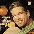 CARLOS LYRA Depois do carnaval O Sambalanço de Carlos Lyra album cover