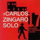 CARLOS ZINGARO Solo album cover