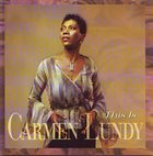 CARMEN LUNDY This Is Carmen Lundy album cover