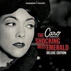 CARO EMERALD The Shocking Miss Emerald (Deluxe Edition) album cover