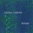 CARSTEN LINDHOLM Ballads album cover