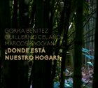 "C.B.G. (CELANO/BAGGIANI GROUP) Benitez / Baggiani / Celano : ""¿Donde está nuestro hogar? album cover"