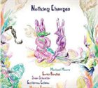 C.B.G. (CELANO/BAGGIANI GROUP) Nothing Changes album cover
