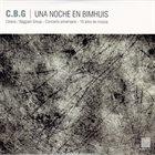 C.B.G. (CELANO/BAGGIANI GROUP) Una Noche En Bimhuis album cover
