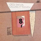 CECIL TAYLOR Calling It The 8th (aka The Eighth) album cover
