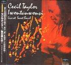 CECIL TAYLOR Iwontunwonsi - Live At Sweet Basil album cover