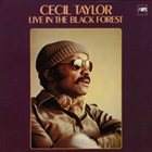 CECIL TAYLOR Live In The Black Forest album cover