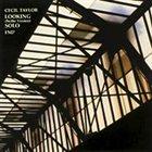 CECIL TAYLOR Looking (Berlin Version) Solo album cover