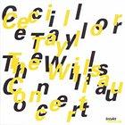 CECIL TAYLOR The Willisau Concert album cover