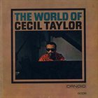 CECIL TAYLOR The World of Cecil Taylor (aka Air) album cover