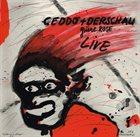 CEDDO Ceddo & Derschau : Grüne Rose Live album cover