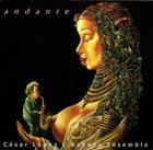CÉSAR LÓPEZ & HABANA ENSEMBLE Andante album cover