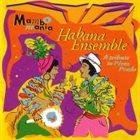 CÉSAR LÓPEZ & HABANA ENSEMBLE Mambo Mania album cover