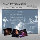CHAD EBY Live at The Crown - 8​/​16​/​15 album cover