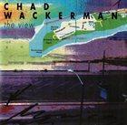 CHAD WACKERMAN The View album cover