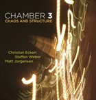 CHAMBER 3 Chaos and Structure album cover