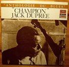 CHAMPION JACK DUPREE Anthologie Du Blues - Vol. 1 (aka Tricks aka  I Had A Dream) album cover
