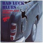 CHAMPION JACK DUPREE Champion Jack Dupree Live With Freeway 75 : Bad Luck Blues album cover