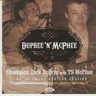 CHAMPION JACK DUPREE Champion Jack Dupree With Tony McPhee : The 1967 Blue Horizon Session album cover