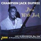 CHAMPION JACK DUPREE Jivin' With Jack album cover