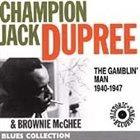 CHAMPION JACK DUPREE The Gamblin' Man 1940 - 1947 album cover