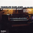 CHARLES EARLAND Charles Earland & Najee : If Only For One Night album cover