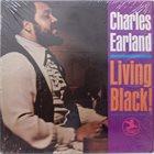 CHARLES EARLAND Living Black! album cover