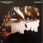 CHARLES EARLAND Charles Earland And Odyssey : Revelation album cover