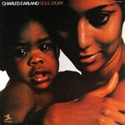 CHARLES EARLAND Soul Story album cover