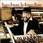 CHARLES EARLAND The Almighty Burner album cover