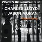 CHARLES LLOYD Charles Lloyd / Jason Moran : Hagar's Song album cover