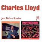 CHARLES LLOYD The Charles Lloyd Quartet : Just Before Sunrise album cover