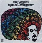 CHARLES LLOYD The Flowering of the Original Charles Lloyd Quartet (Recorded in Concert) album cover