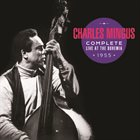 CHARLES MINGUS Complete Live at the Bohemia album cover