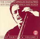 CHARLES MINGUS Debut Rarities , Volume 2 album cover