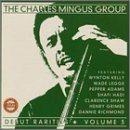 CHARLES MINGUS Debut Rarities, Volume 3 album cover