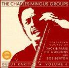CHARLES MINGUS Debut Rarities, Volume 4 album cover