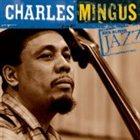 CHARLES MINGUS Ken Burns Jazz album cover