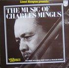 CHARLES MINGUS Lionel Hampton Presents Charles Mingus (aka His Final Work) album cover