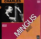 CHARLES MINGUS Live In Stockholm 1964 - The Complete Concert album cover