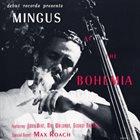CHARLES MINGUS Mingus at the Bohemia (aka Chazz!) album cover