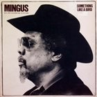CHARLES MINGUS Something Like a Bird: His Last Recording Sessions album cover