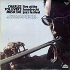CHARLES TOLLIVER Music Inc : Live At The Loosdrecht Jazz Festival (aka Grand Max) album cover