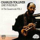 CHARLES TOLLIVER Live In Berlin At The Quasimodo Vol.1 album cover