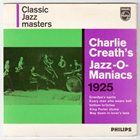 CHARLIE CREATH Charlie Creath's Jazz-O-Maniacs 1925 album cover
