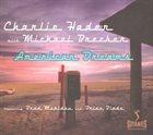 CHARLIE HADEN American Dreams (feat. Michael Brecker) album cover
